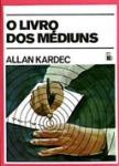 O Livro Médiuns
