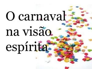 o-carnaval-na-visao-esprita